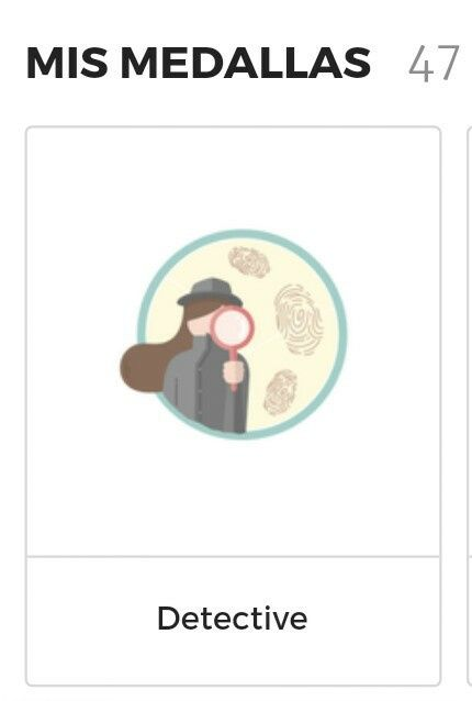 Mi medalla: Detective... 🕵 2