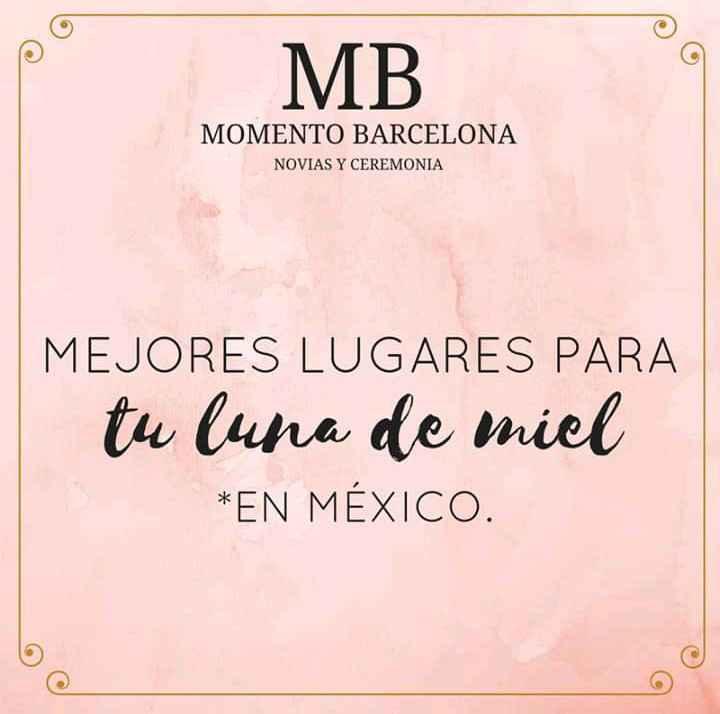 Tu luna de miel en México 2 - 1