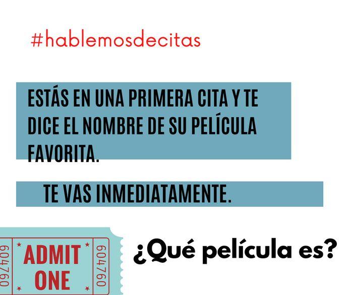 #hablemosdecitas ¿Qué película es? 1