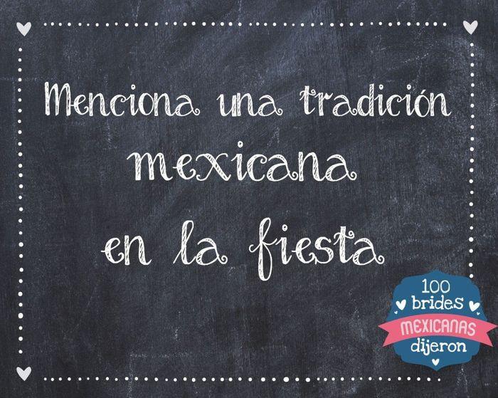 Menciona una tradición mexicana en la fiesta 1