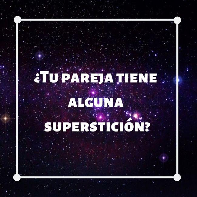 ¿Tiene alguna superstición? 1
