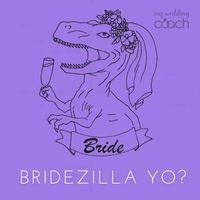 Bridezilla - 1